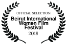 OFFICIAL SELECTION - Beirut International Women Film Festival - 2018